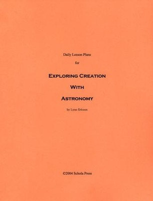 Daily Lesson Plans for Exploring Creation with  Astronomy  -     By: Lynn Ericson