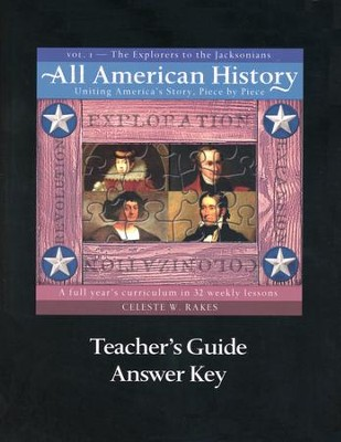 All American History, Vol. 1: The Explorers to the Jacksonians, Teacher's Guide  -     By: Celeste W. Rakes