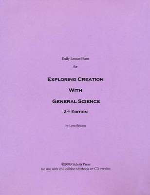 Daily Lesson Plans for Exploring Creation with General Science (2nd Edition)  -     By: Lynn Ericson