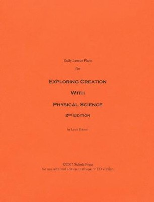 Daily Lesson Plans for Exploring Creation with Physical Science (2nd Edition)  -     By: Lynn Ericson