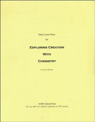 Daily Lesson Plans for Exploring Creation with  Chemistry (1st Edition)  -     By: Lynn Ericson