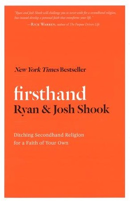 Firsthand   -     By: Ryan Shook, Josh Shook