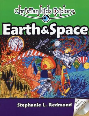 Christian Kids Explore Earth & Space, Second Edition--Book and CD-ROM  -     By: Stephanie L. Redmond