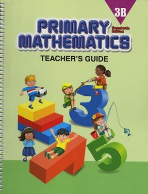Primary Mathematics Teacher's Guide 3B (Standards  Edition)  -