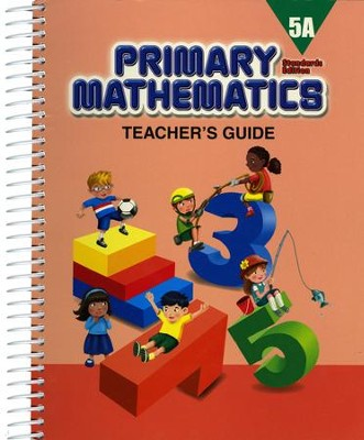 Primary Mathematics Teacher's Guide 5A (Standards Edition)  -
