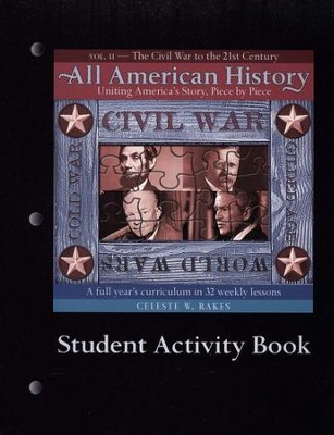 All American History, Vol. 2: The Civil War to the 21st Century, Student Activity Book  -