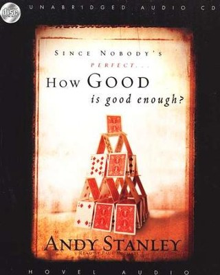 How Good is Good Enough -Audiobook on CD   -     By: Andy Stanley