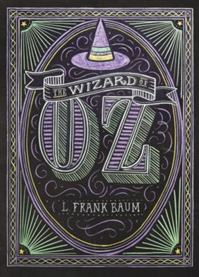 The Wizard of Oz  -     By: L. Frank Baum, Dana Tanamachi