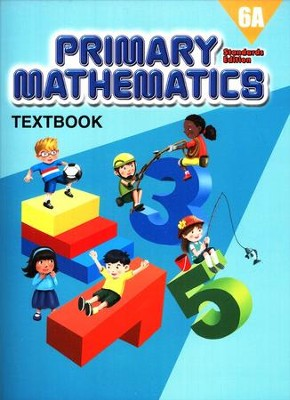 Primary Mathematics Textbook 6A (Standards Edition)   -