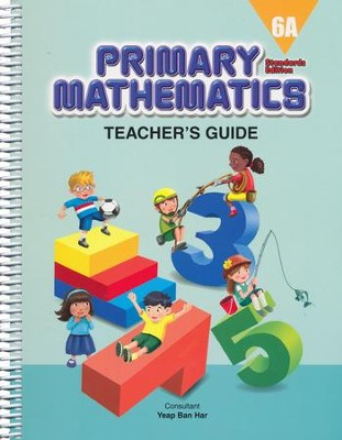Primary Mathematics Teacher's Guide 6A (Standards  Edition)  -