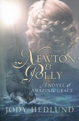 Newton & Polly   -     By: Jody Hedlund