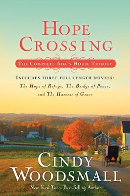 Hope Crossing: The Complete Ada's House Trilogy   -     By: Cindy Woodsmall