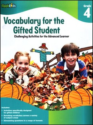 Vocabulary for the Gifted Student Grade 4: Challenging Activities for the Advanced Learner  -