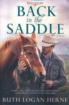 #1: Back in the Saddle  -     By: Ruth Logan Herne