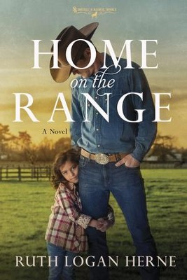#2: Home on the Range  -     By: Ruth Logan Herne
