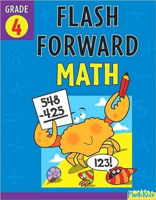 Flash Forward Math: Grade 4  -     By: Flash Kids Ed.s