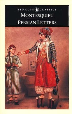 Persian Letters      -     By: Montesquieu