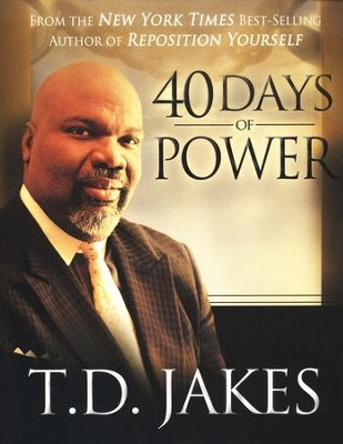 40 Days of Power  -     By: T.D. Jakes