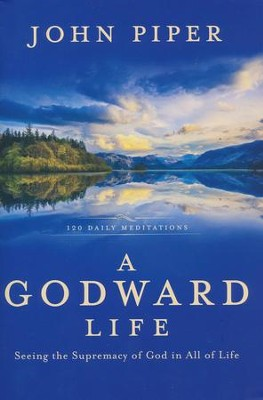 A godward life john piper 9781601428462 christianbook a godward life by john piper fandeluxe Images