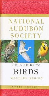 National Audubon Society Field Guide to North American Birds: Western Region, Revised          -     By: Miklos Udvardy, Amanda Wilson, John Farrand