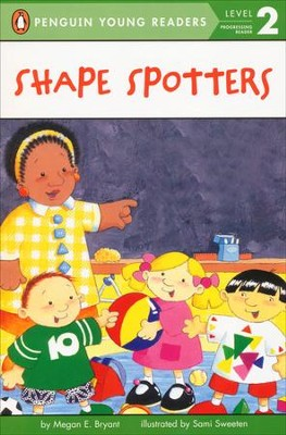 Shape Spotters  -     By: Megan E. Bryant     Illustrated By: Sami Sweeten