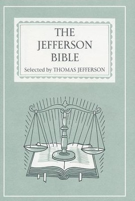 The Jefferson Bible   -     By: Thomas Jefferson