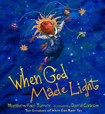 When God Made Light  -     By: Matthew Paul Turner