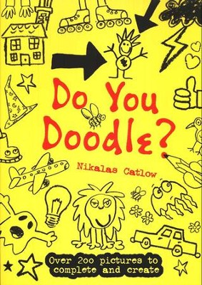 Do You Doodle?   -     By: Nikalas Catlow