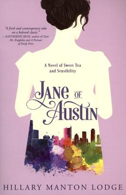 Jane of Austin: A Novel of Sweet Tea and Sensibility   -     By: Hillary Manton Lodge