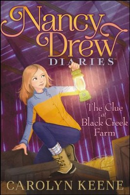 #9: Clue At Black Creek Farm  -     By: Carolyn Keene     Illustrated By: Erin McGuire