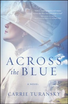 Across the Blue    -     By: Carrie Turansky
