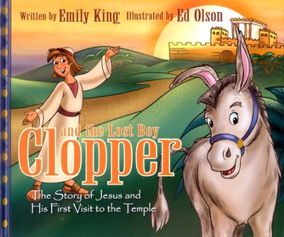 Clopper and the Lost Boy   -     By: Emily King     Illustrated By: Ed Olson
