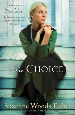 The Choice, Lancaster County Secrets Series #1 - eBook   -     By: Suzanne Woods Fisher