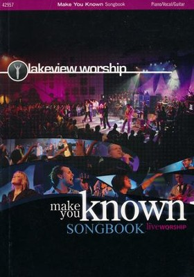 Make You Known   -     By: Lakeview Worship