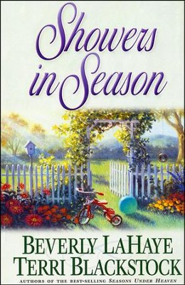 Showers in Season, Times and Seasons   -     By: Beverly LaHaye, Terri Blackstock