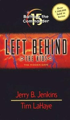 Battling the Commander, Left Behind: The Kids #15   -     By: Tim LaHaye, Jerry B. Jenkins