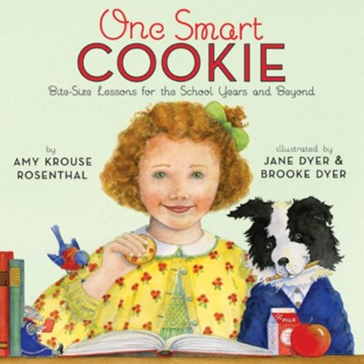 One Smart Cookie  -     By: Amy Krouse Rosenthal, Jane Dyer