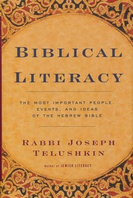 Biblical Literacy   -     By: Rabbi Joseph Telushkin