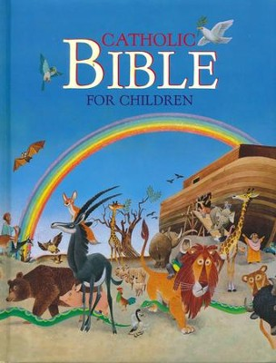 Catholic Bible for Children    -     By: Tony Wolf, Illus.     Illustrated By: Tony Wolf