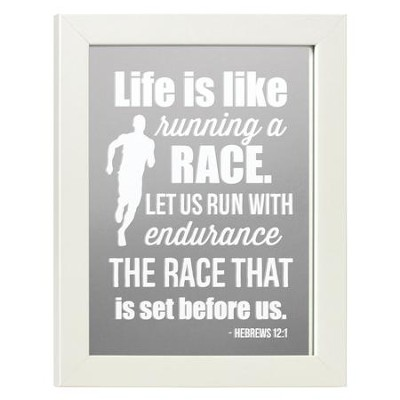 Life is Like Running a Race, Hebrews 12:1, Mirror  -
