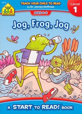 Start to Read: Jog, Frog, Jog, Level 1   -     By: Barbara Gregorich     Illustrated By: Rex Schneider