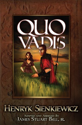 Quo Vadis  -     By: Henryk Sienkiewicz, James Stuart Bell