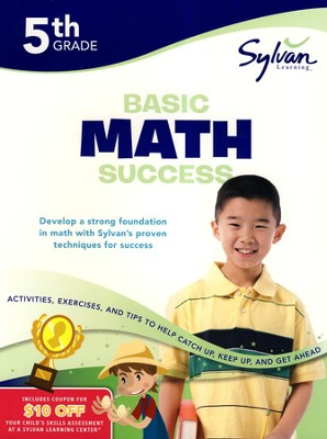 Basic Math Success Workbook: Fifth Grade  -     By: Sylvan Learning