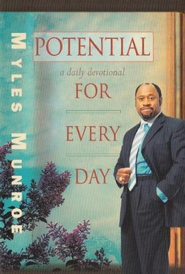 Potential for Every Day  -     By: Myles Munroe
