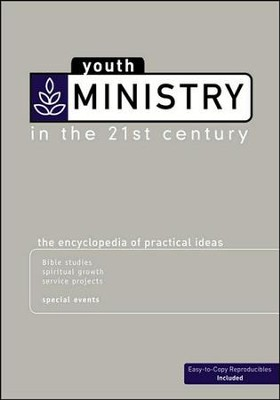 Youth Ministry in the 21st Century  -
