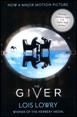 The Giver Movie Tie-In Edition  -     By: Lois Lowry