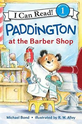 Paddington at the Barber Shop  -     By: Michael Bond     Illustrated By: R.W. Alley