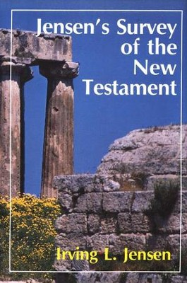 Jensen's Survey of the New Testament   -     By: Irving L. Jensen