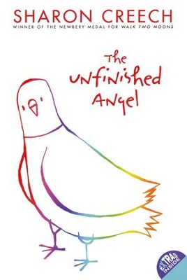 The Unfinished Angel  -     By: Sharon Creech