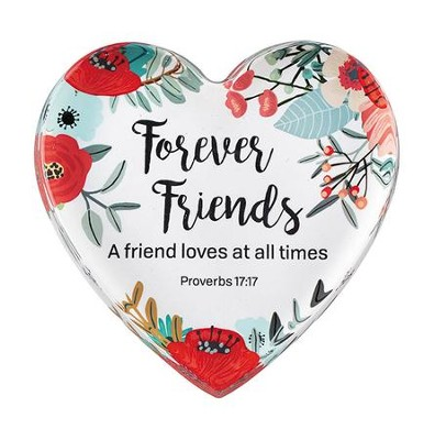 Forever Friends, A Friend Loves At All Times Glass Heart                        -